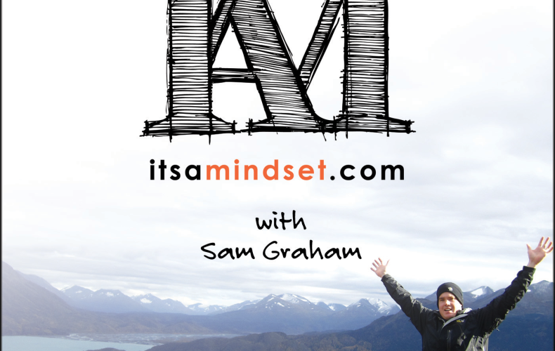 IAM 001 : Welcome to It's a Mindset